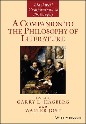 A A Companion to the Philosophy of Literature by Garry L. Hagberg