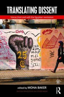 Translating Dissent by Mona Baker