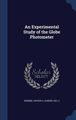 An Experimental Study of the Globe Photometer by Arthur A Perrine