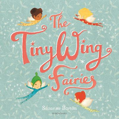The TinyWing Fairies by Suzanne Barton