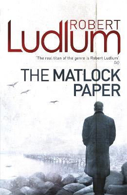 The Matlock Paper by Robert Ludlum