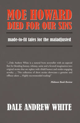 Moe Howard Died for Our Sins book