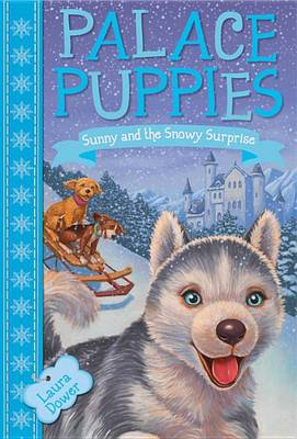 Sunny and the Snowy Surprise by Laura Dower