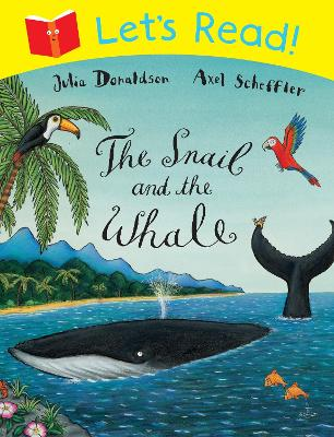 Let's Read: The Snail and the Whale by Julia Donaldson