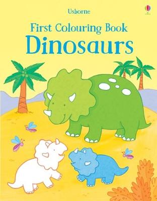 First Colouring Book Dinosaurs book