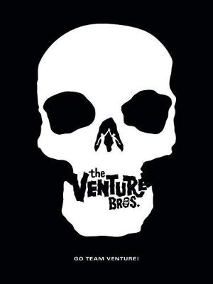 Go Team Venture!: The Art and Making of the Venture Bros. by Cartoon Network