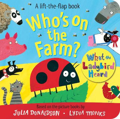 Who's on the Farm? A What the Ladybird Heard Book by Julia Donaldson
