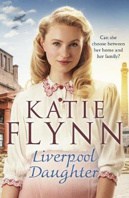 Liverpool Daughter: A heart-warming wartime story book