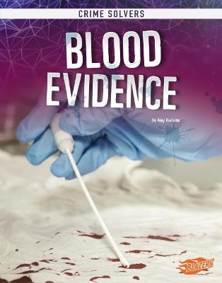 Blood Evidence by Amy Kortuem