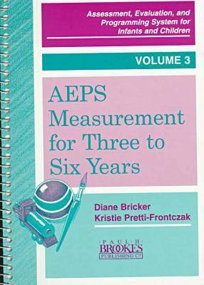 Assessment, Evaluation and Programming System (AEPS) by Diane Bricker