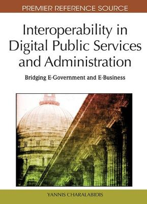 Interoperability in Digital Public Services and Administration by Yannis Charalabidis