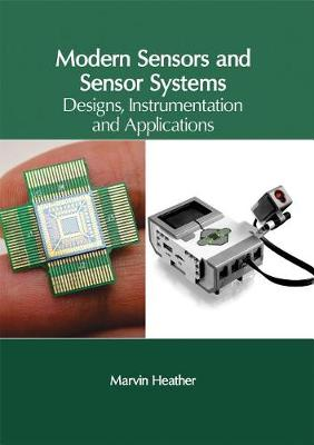 Modern Sensors and Sensor Systems by Marvin Heather