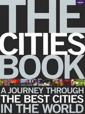 The Cities Book by Lonely Planet