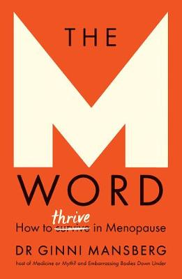 The M Word: How to thrive in menopause book