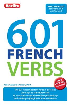 Berlitz 601 Verb Book: French by