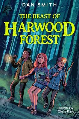 The Beast of Harwood Forest by Dan Smith