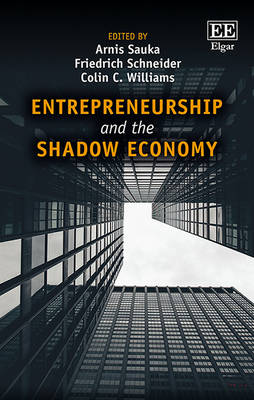 Entrepreneurship and the Shadow Economy by Arnis Sauka