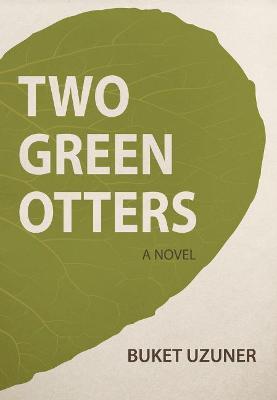 Two Green Otters by Buket Uzuner