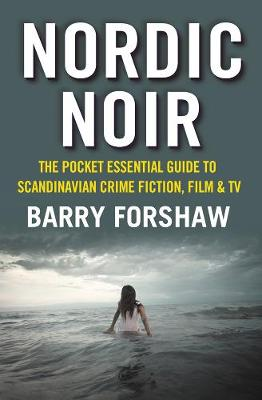 Nordic Noir by Barry Forshaw