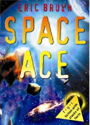 Space Ace by Eric Brown