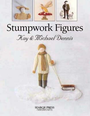 Stumpwork Figures by Dennis Kay