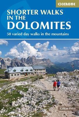Shorter Walks in the Dolomites by Gillian Price