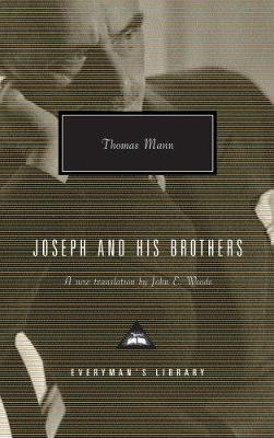 Joseph And His Brothers by Thomas Mann