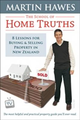 The School of Home Truths by Martin Hawes