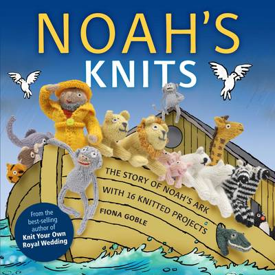 Noah's Knits by Fiona Goble