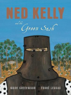 Ned Kelly and the Green Sash book