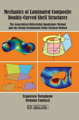 Mechanics of Laminated Composite Doubly-Curved Shell Structures by Francesco Tornabene