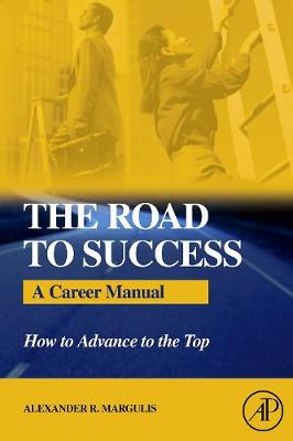 Road to Success by Alexander R. Margulis