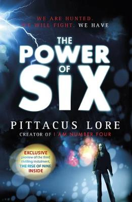 The The Power of Six by Pittacus Lore