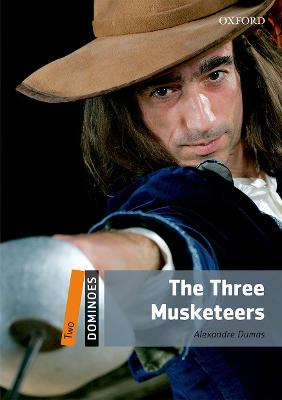 Dominoes: Two: The Three Musketeers by Alexandre Dumas