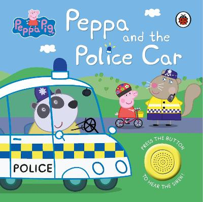 Peppa Pig: Police Car: Sound Book by Peppa Pig