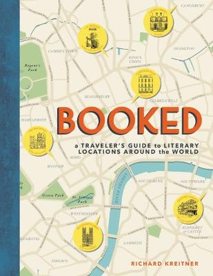 Booked: A Traveler's Guide to Literary Locations Around the World book