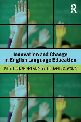 Innovation and change in English language education book