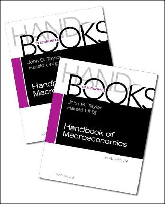 Handbook of Macroeconomics: Volume 2A-2B SET by John B. Taylor