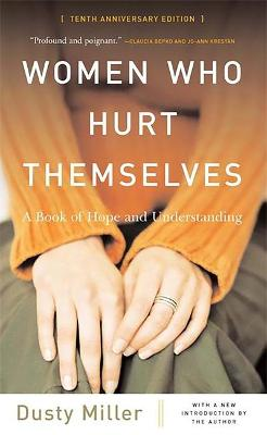 Women Who Hurt Themselves by Dusty Miller