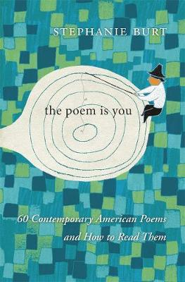 The Poem is You by Stephen Burt