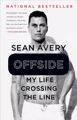 Offside: My Life Crossing the Line by Sean Avery