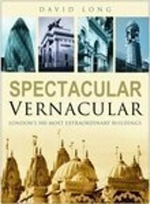 Spectacular Vernacular by David Long