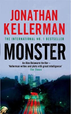 Monster (Alex Delaware series, Book 13) by Jonathan Kellerman