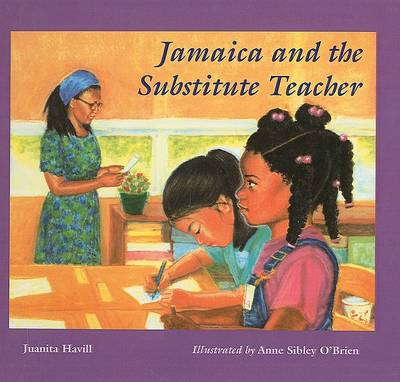 Jamaica and the Substitute Teacher by Juanita Havill