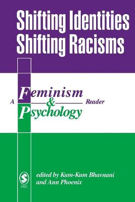 Shifting Identities Shifting Racisms book