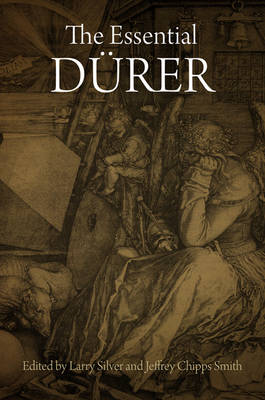 Essential Durer by Jeffrey Chipps Smith
