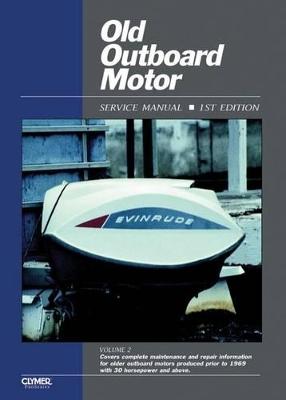 Old Outboard Motor Service V 2 by Haynes