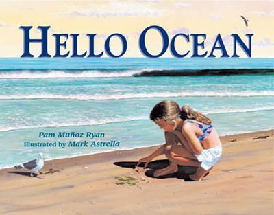 Hello Ocean by Pam Munoz Ryan