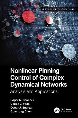 Nonlinear Pinning Control of Complex Dynamical Networks: Analysis and Applications book