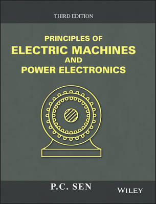 Principles of Electric Machines and Power Electronics by P  C  Sen |  Boomerang Books